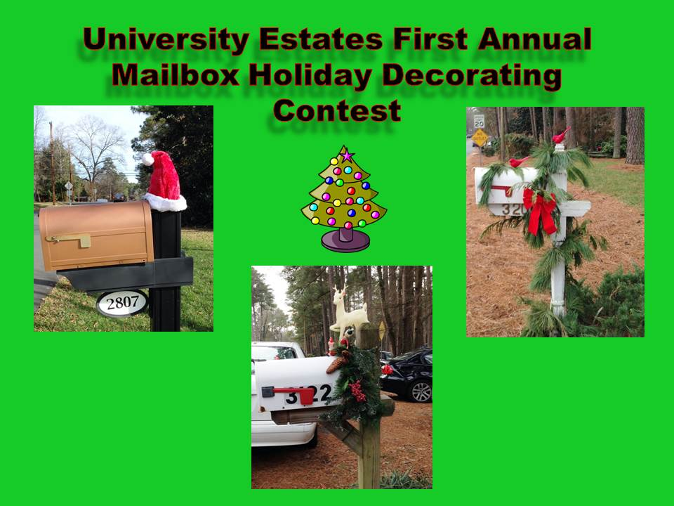 University Estates First Annual Mailbox Holiday Decorating Contest_10Nov2015